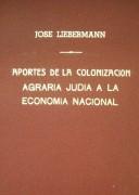 Aportes de la colonización agraria judía a la economía nacional