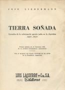 Tierra Soñada. Episodios de la colonización agraria judía en la Argentina 1889-1959