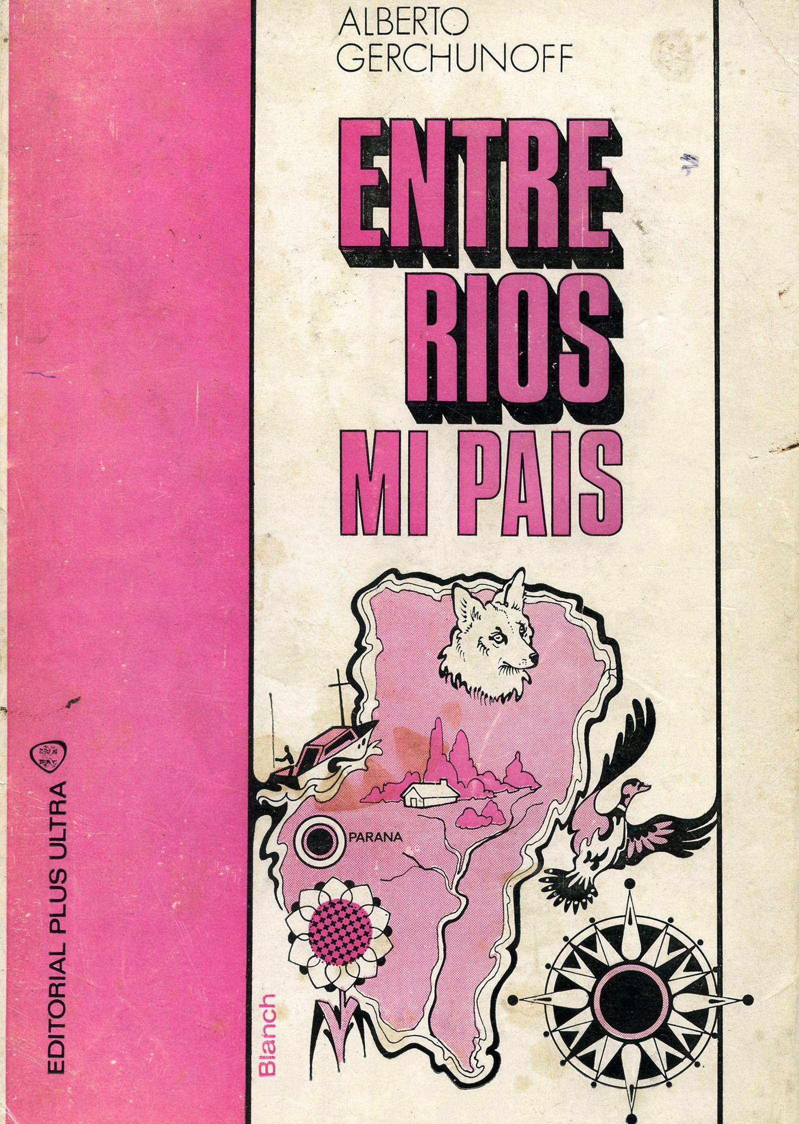 Entre Ríos, mi país