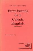 Breve historia de la Colonia Mauricio