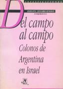 Del campo al campo, colonos de Argentina en Israel