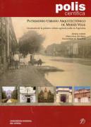 Patrimonio Urbano Arquitectónico de Moisés Ville: Inventario de la Primera Colonia Agrícola Judía en Argentina