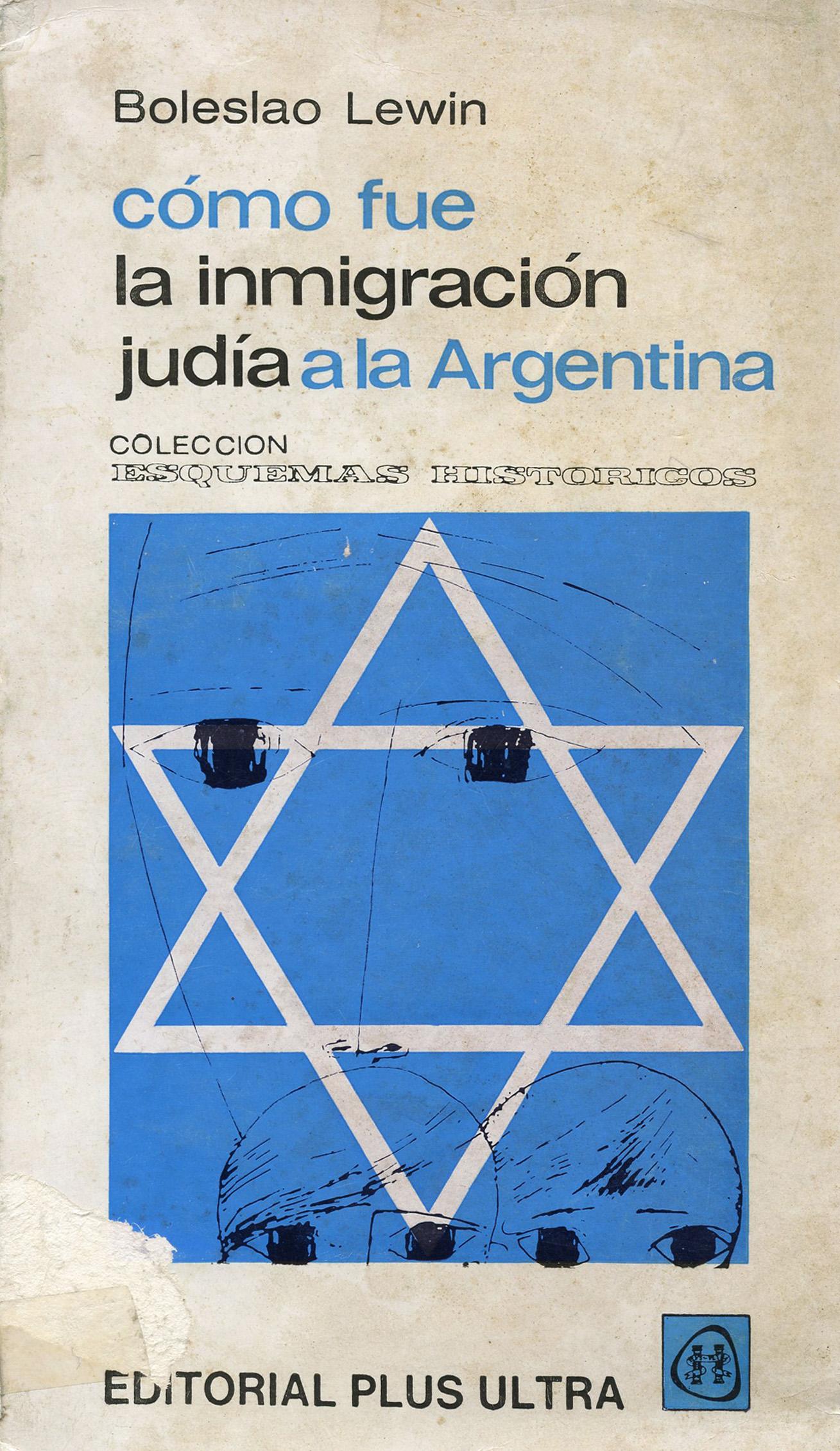 Cómo fue la inmigración judía a la Argentina