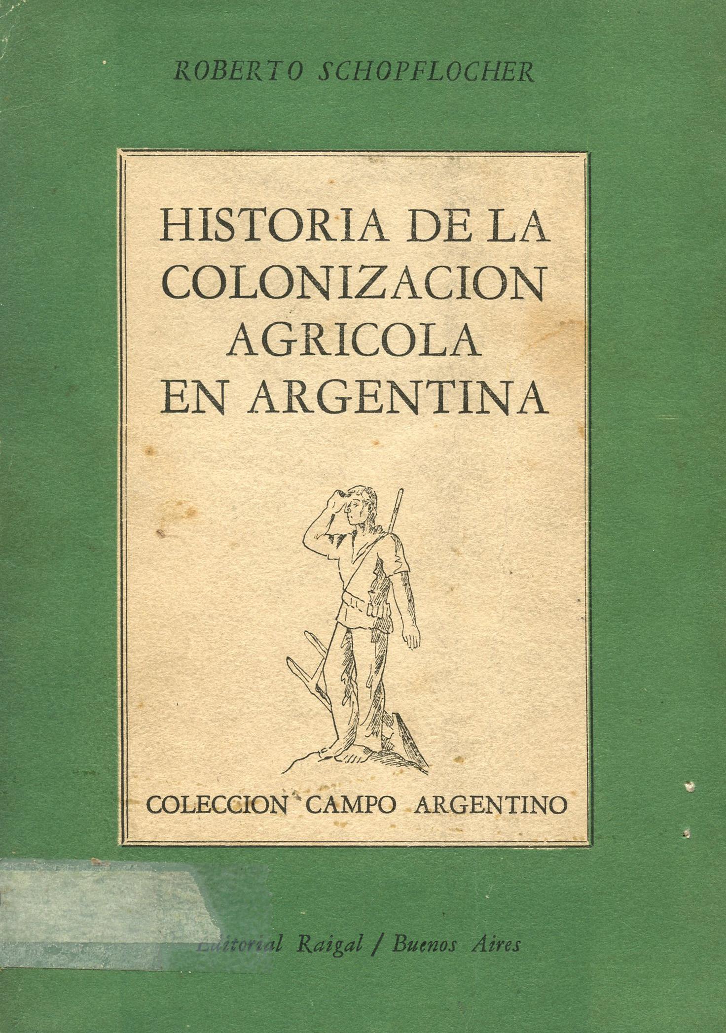 Historia de la colonización agrícola en la Argentina