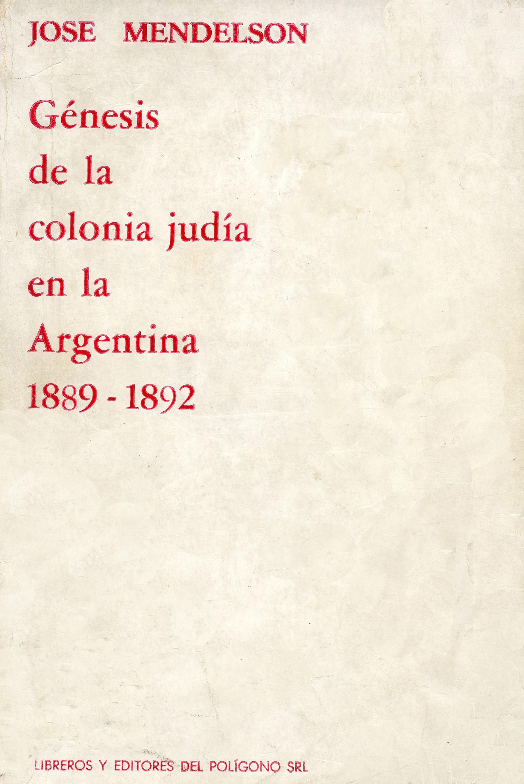 Génesis de la colonia judía en la Argentina 1889-1892