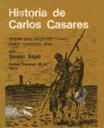 Historia de Carlos Casares desde sus orígenes hasta nuestros días