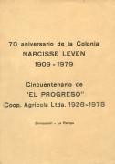 """70 aniversario de la Colonia Narcisse Leven, 1909-1979: bodas de oro de """"El Progreso"""" coop. Agrícola Ltda. 1928-1978"""