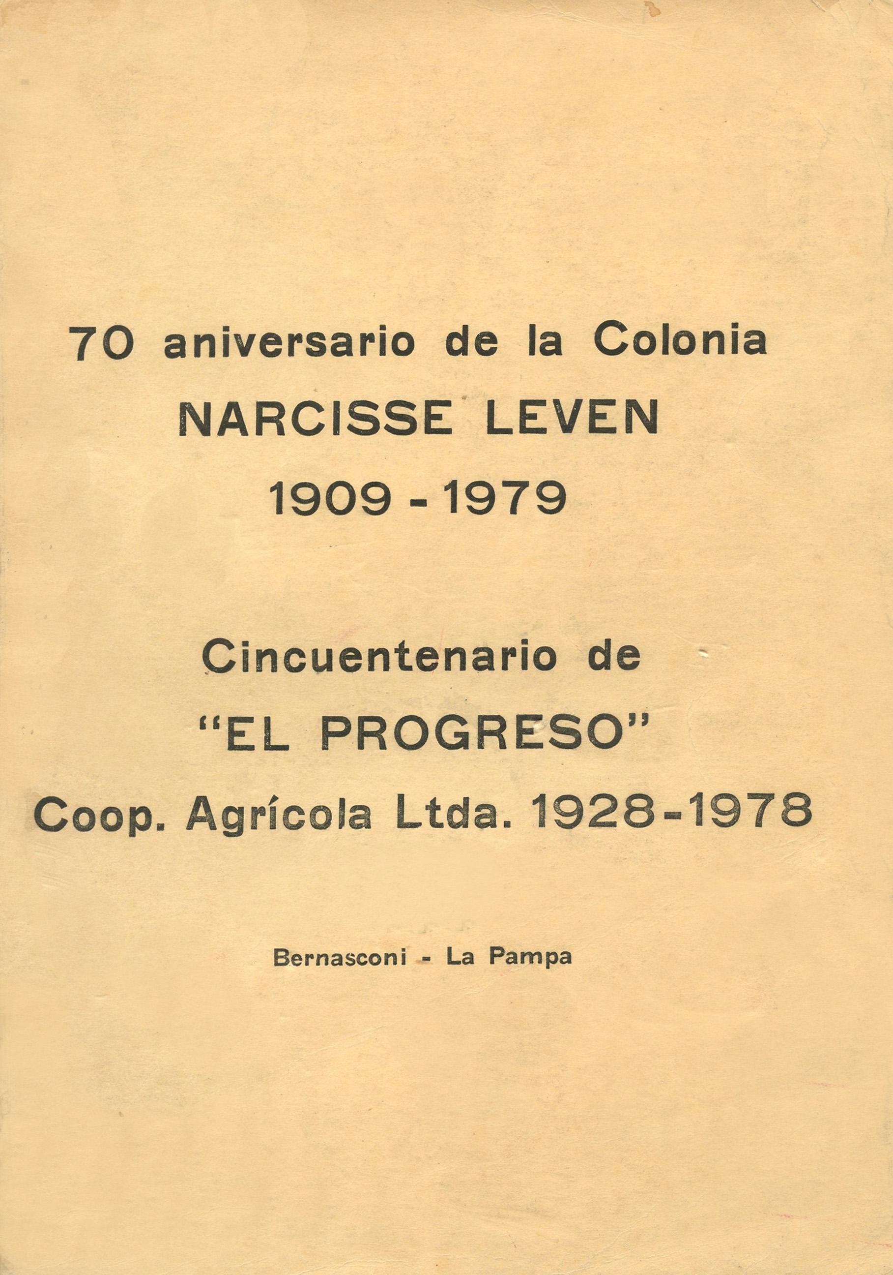 70 aniversario de la Colonia Narcisse Leven, 1909-1979: bodas de oro de «El Progreso» coop. Agrícola Ltda. 1928-1978