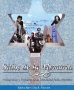 Sitios de la Memoria. Protagonistas y Forjadores de la Comunidad Judía Argentina