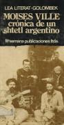 Moisés Ville: crónica de un shtetl argentino