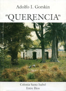 Querencia: Colonia Santa Isabel, Entre Ríos