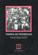 Tierra de Promesas: cien años de colonización judía en Entre Ríos. Colonia Clara, San Antonio y Lucienville