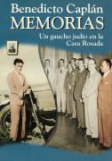 Memorias. Un gaucho judío en la Casa Rosada