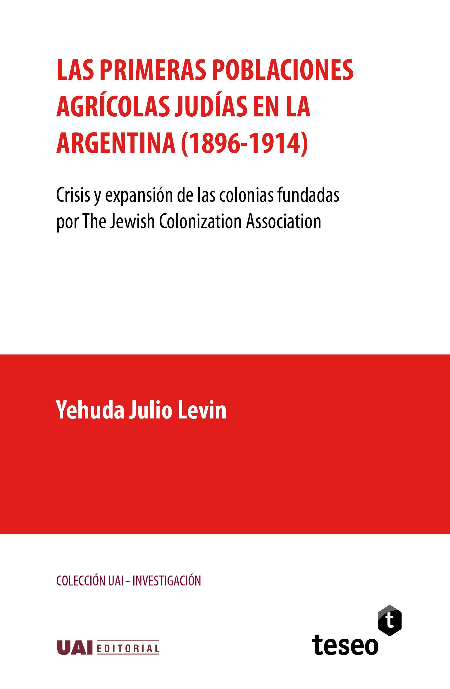 Las primeras poblaciones agrícolas judías en la Argentina (1896-1914)